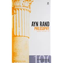 Philosophy: Who Needs It (Ayn Rand Library)