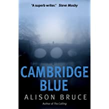 Cambridge Blue: The astonishing murder mystery debut (DC Goodhew)