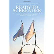 Ready to Surrender: Poor Communication in Marriage is a Battle You Can Win