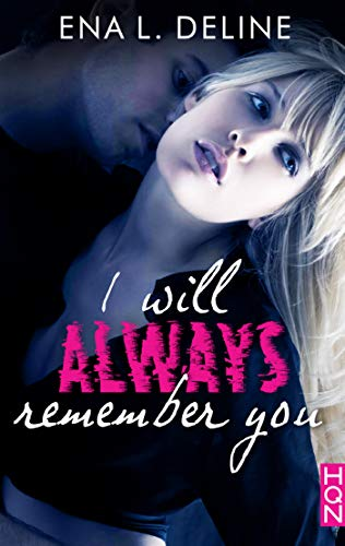 I Will Always Remember You (HQN)