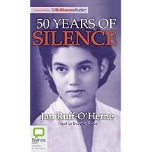 50 Years of Silence