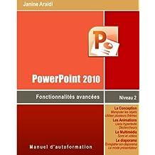 PowerPoint 2010 Fonctionnalités avancées