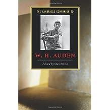 The Cambridge Companion to W. H. Auden (Cambridge Companions to Literature)