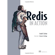Redis in Action by Josiah L. Carlson (2013-06-28)