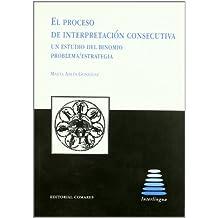 El proceso de interpretación consecutiva