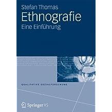 Ethnografie: Eine Einführung (Qualitative Sozialforschung)