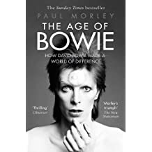 The Age of Bowie: How David Bowie Made a World of Difference