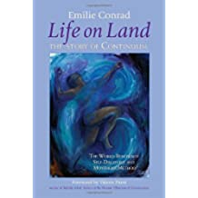 Life On Land: The Story of Continuum, the World Renowned Self-discovery and Movement Method