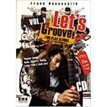 [(Let's Groove!, Vol 1 Fun- Play-alongs for All Instruments)] [Author: Frank Haunschild] published on (June, 2009)