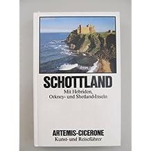 Schottland. Mit Hebriden, Orkney- und Shetland-Inseln