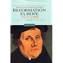 Reformation Europe 1517-1559 (Blackwell Classic Histories of Europe)