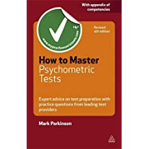 How to Master Psychometric Tests: Expert Advice on Test Preparation with Practice Questions from Leading Test Providers