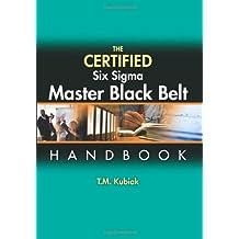 The Certified Six Sigma Master Black Belt Handbook