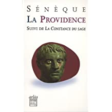 La Providence : Suivie de La Constance du sage