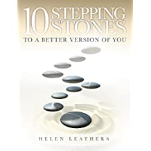 10 Stepping Stones To A Better Version Of You