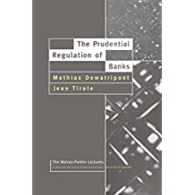 The Prudential Regulation of Banks (Walras-Pareto Lectures)