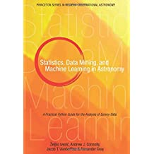 Statistics, Data Mining, and Machine Learning in – A Practical Python Guide for the Analysis of Survey Data