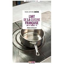 L'Art de la cuisine française au XIXè siècle (Coffret de 5 volumes)