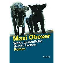 Wenn gefährliche Hunde lachen (Transfer Bibliothek)