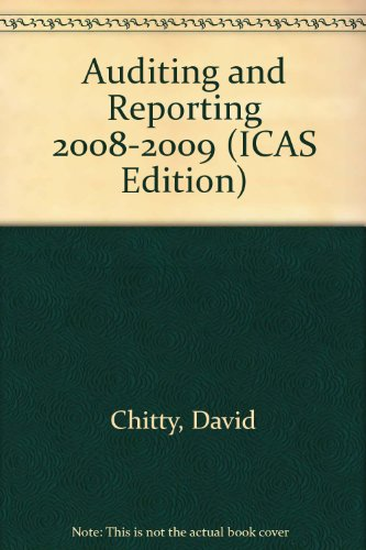 Auditing and Reporting 2008-2009 (ICAS Edition)