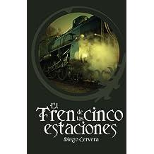El tren de las cinco estaciones