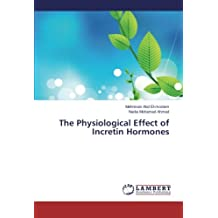The Physiological Effect of Incretin Hormones