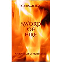 Sword of Fire: Chronicles of Quiliaris #2 (English Edition)