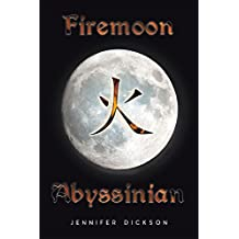 Firemoon Abyssinian (English Edition)