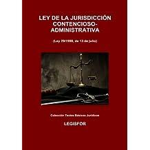 Ley de la Jurisdicción Contencioso-Administrativa: 3.ª edición (2017). Colección Textos Básicos Jurídicos
