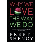 Why We Love The Way We Do: 1