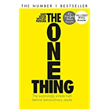 ‏‪The One Thing: The Surprisingly Simple Truth Behind Extraordinary Results‬‏