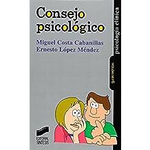 Consejo psicológico (Psicología clínica. Guías técnicas)