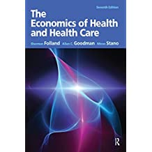The Economics of Health and Health Care: Pearson New International Edition (English Edition)