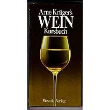 Arne Krüger's Wein Kursbuch.