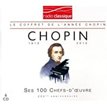 Chopin : Ses 100 plus grands chefs-d'oeuvre (Coffret 6 CD)