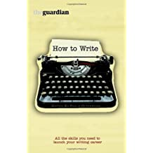How to Write by Philip Oltermann (2009-08-06)