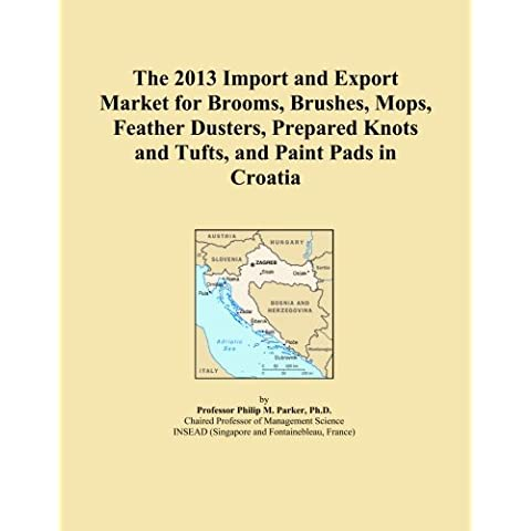 The 2013 Import and Export Market for Brooms, Brushes, Mops, Feather Dusters, Prepared Knots and Tufts, and Paint Pads in Croatia