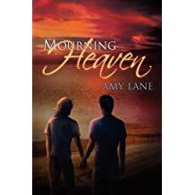 Mourning Heaven by Amy Lane (2012-09-07)
