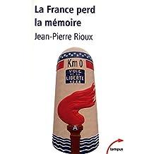 La France perd la mémoire
