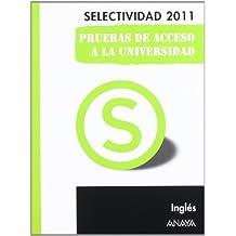 Inglés. Pruebas de Acceso a la Universidad. (Selectividad/PAU 2011)
