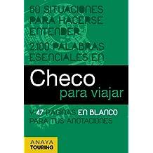 Checo para viajar (Frase-Libro Y Diccionario De Viaje)