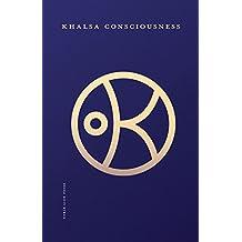Khalsa Consciousness (English Edition)