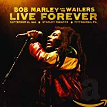 Bob Marley & The Wailers - Live Forever: The Stanley Theatre,