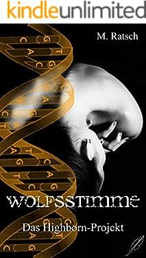 Wolfsstimme: Das Highborn-Projekt