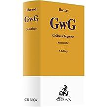 Geldwäschegesetz (GwG) (Gelbe Erläuterungsbücher)