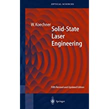 Solid-State Laser Engineering (Springer Series in Optical Sciences)