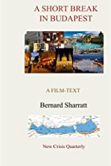 A Short Break in Budapest: A film-text Paperback