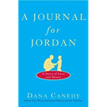 A Journal for Jordan: A Story of Love and Honor (English Edition)
