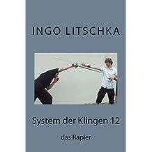 System der Klingen 12: das Rapier