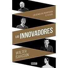 Los innovadores : la historia de los genios que crearon Internet (DEBATE, Band 18036)